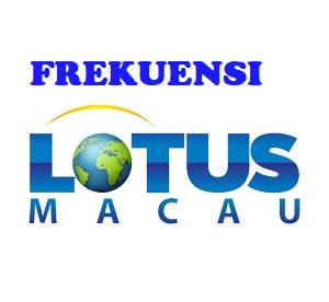 Lotus Tv Macau Pada Satelit Parbola Lengkap Terbaru