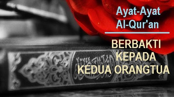Ayat Alquran Tentang Birrul Walidain (Berbakti pada Kedua Orangtua)