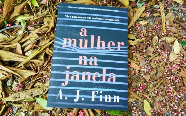 [RESENHA #478] A MULHER NA JANELA - A. J. FINN