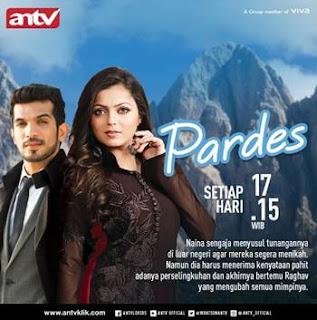 Sinopsis Pardes ANTV Episode 33 - Jumat 23 Februari 2018