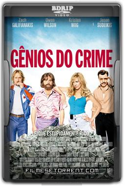 Gênios do Crime Torrent