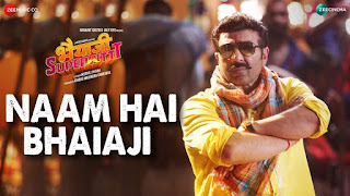 Naam Hai Bhaiaji Lyrics song from the movie Bhaiaji Superhit   Raftaar