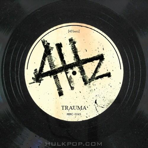 4Hz – Trauma – EP