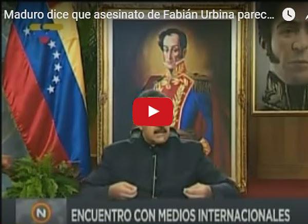 El dictador Maduro dice que muerte de Fabián Urbina fue una conspiración