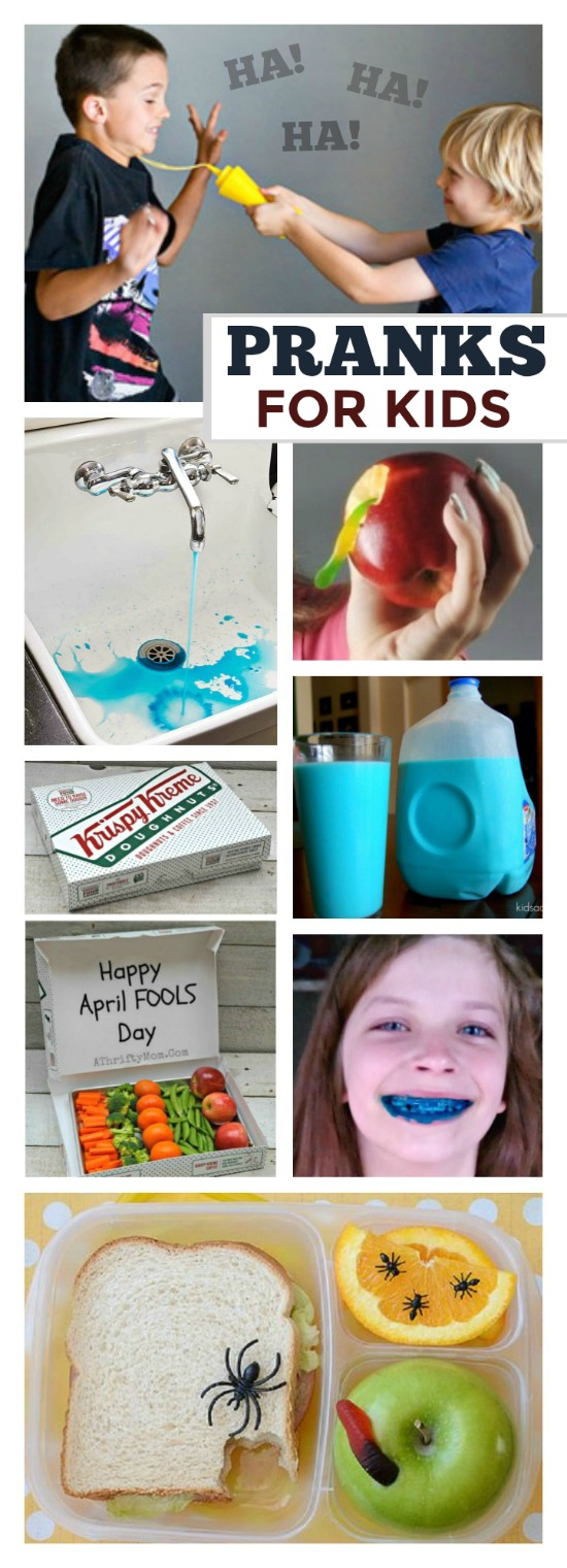 30 HILARIOUS PRANKS TO PLAY ON KIDS ON APRIL FOOLS (or any day!)