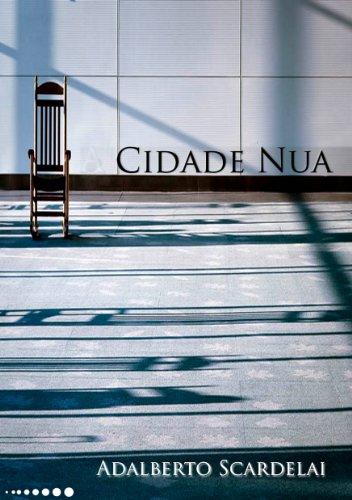 Cidade Nua - Adalberto Scardelai