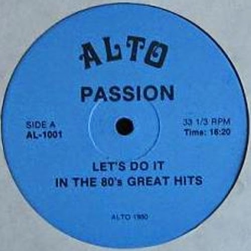 ALTO PASSION - LET`S DO IT IN THE 80S GREAT HITS - 12 INCH - 320