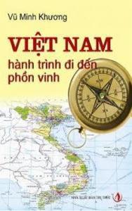 Việt Nam Hành Trình Đi Đến Phồn Vinh - Vũ Minh Khương