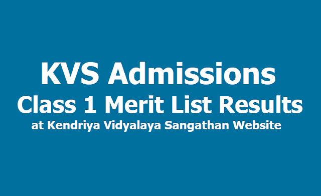 KVS admissions 2019 Class 1 First Merit List Results at kvsonlineadmission.in