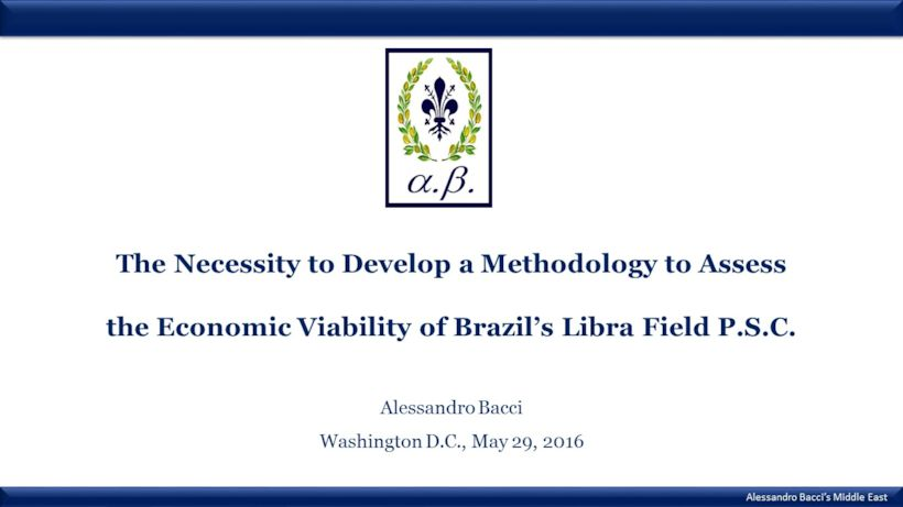 BACCI-Methodology-Assess-Economic-Viability-Brazil-Libra-Field-PSC-May-2016(1)