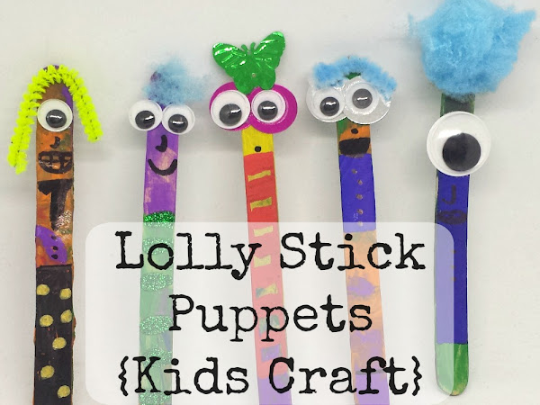 Lolly Stick Puppets {Kids Craft}