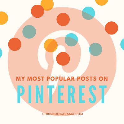 My Most Popular Posts on Pinterest by Chrisbookarama