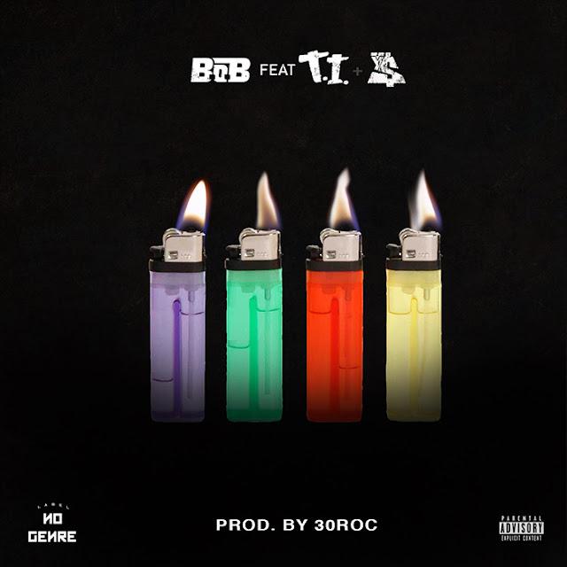 """B.o.B - """"4 Lit"""" f. T.I. & Ty Dolla $ign"""