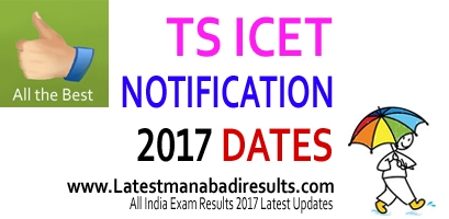TS ICET Notification 2017, Manabadi TSICET, TS ICET 2017 Notification Download