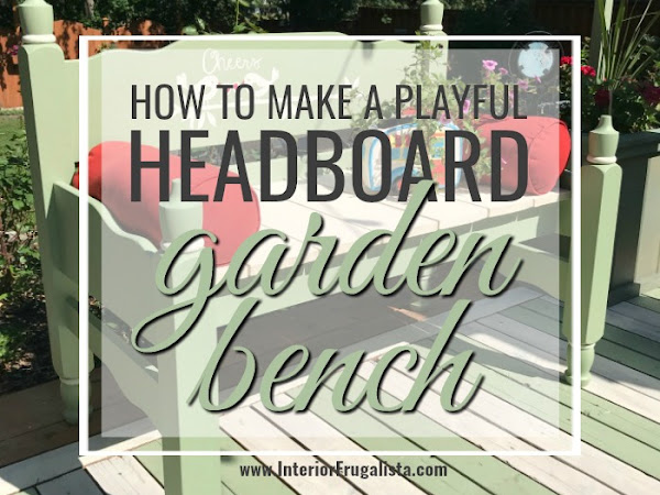 How To Make A Playful Headboard Garden Bench