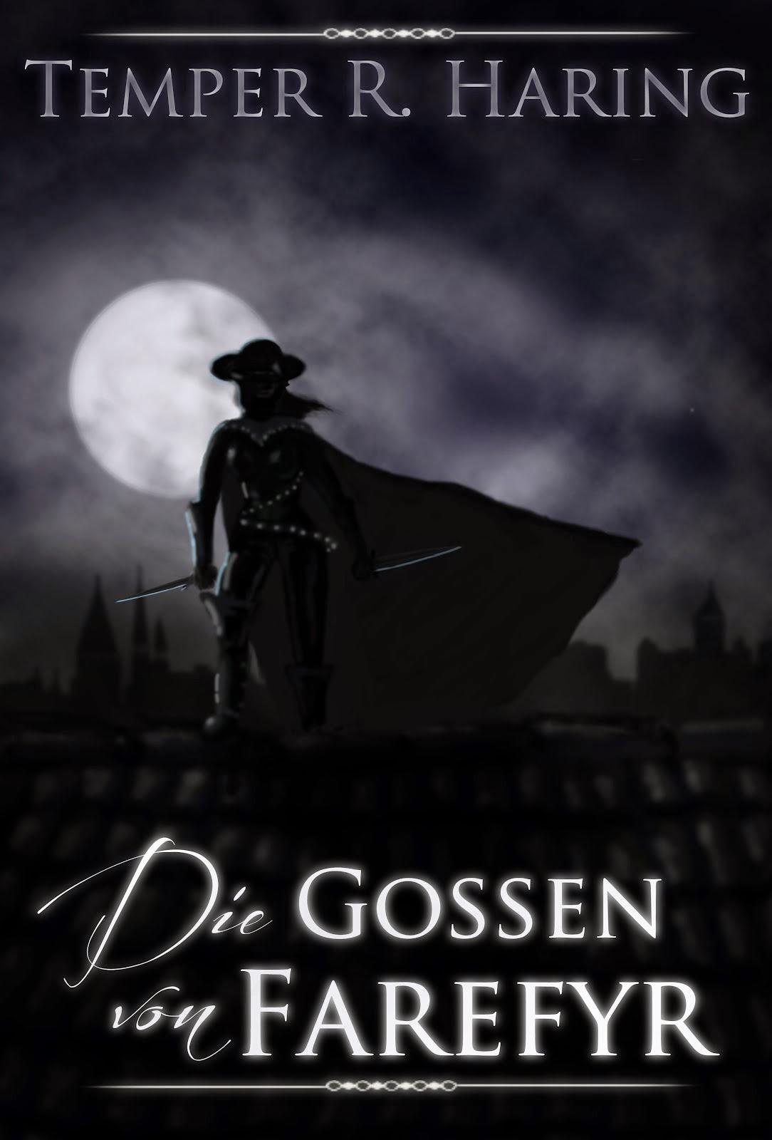 http://www.amazon.de/Die-Gossen-Farefyr-Temper-Haring-ebook/dp/B00EW93CBE/ref=pd_ecc_rvi_1