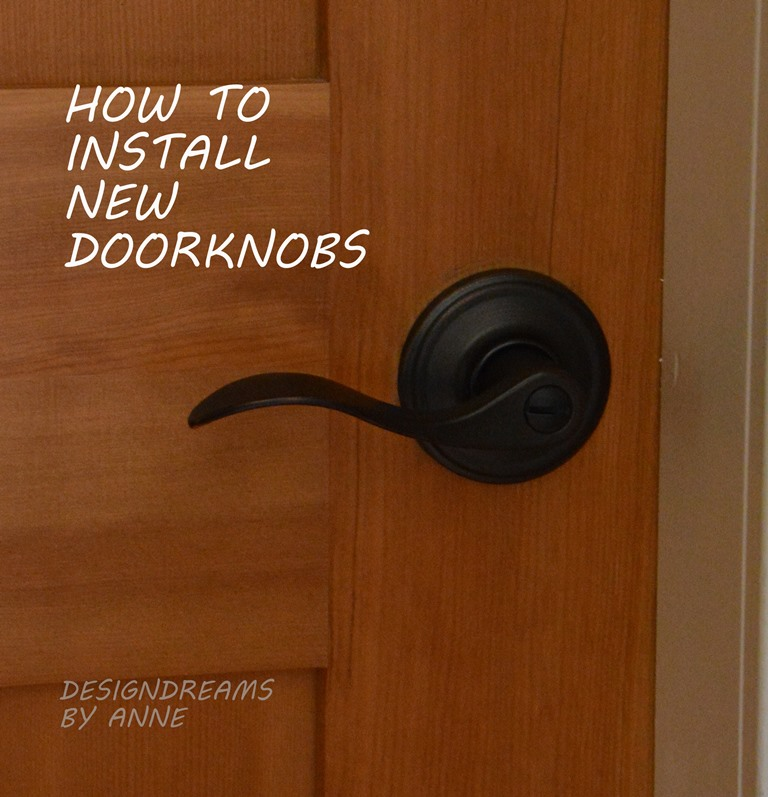 DesignDreams by Anne: How to Install New Doorknobs