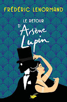 http://antredeslivres.blogspot.com/2019/01/le-retour-darsene-lupin.html