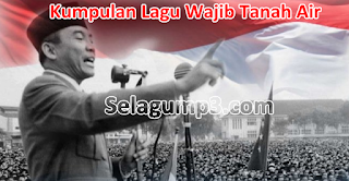 Download Kumpulan Lagu Wajib Indonesia Full Album Mp3 Terbaik