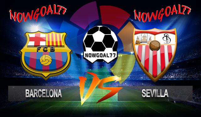 Prediksi Barcelona VS Sevilla 21 Oktober 2018 - Now Goal