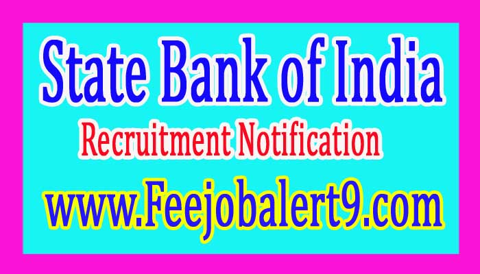 SBI (State Bank of India) Recruitment Notification 2017