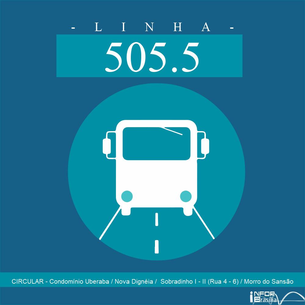 Horário de ônibus e itinerário 505.5 - CIRCULAR - Condomínio Uberaba / Nova Dignéia /  Sobradinho I - II (Rua 4 - 6) / Morro do Sansão