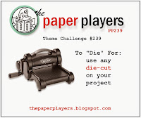 http://thepaperplayers.blogspot.com/2015/04/paper-players-challenge-239.html
