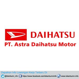 Lowongan Kerja  PT Astra Daihatsu Motor Terbaru 2016