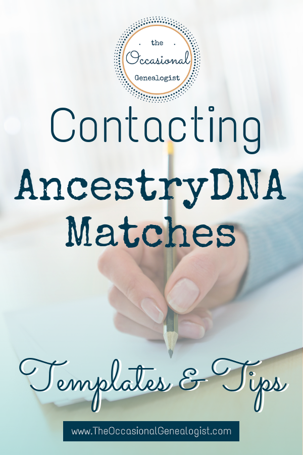 Contacting DNA Matches | The Occasional Genealogist