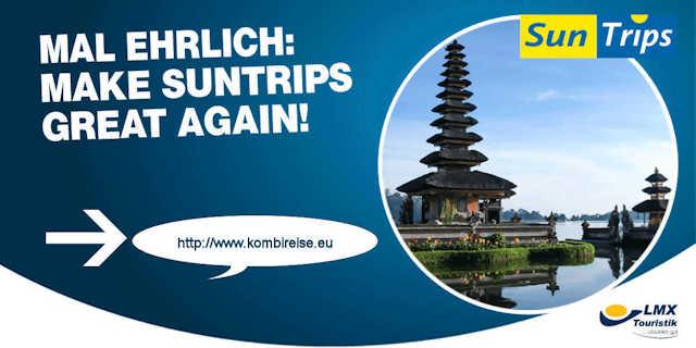 Suntrips by LMX Touristik auf www.kombireise.eu