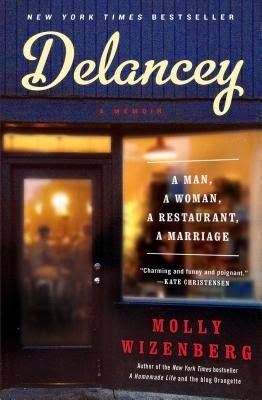 Delancy by Molly Wizenberg