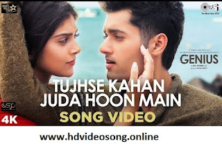 Tujhse Kahan Juda Hoon Main- Genius Watch Online Song, Tujhse Kahan Juda Hoon Main- Genius Download Song Full Hd, Tujhse Kahan Juda Hoon Main- Genius Download Song Mp3