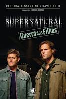 http://perdidoemlivros.blogspot.com.br/2015/01/resenha-supernatural-guerra-dos-filhos.html