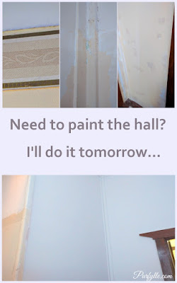 Need to paint the hall? 'I'll do it tomorrow'...but tomorrow never comes