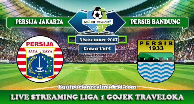 live streaming Persija vs Persib 3 November 2017