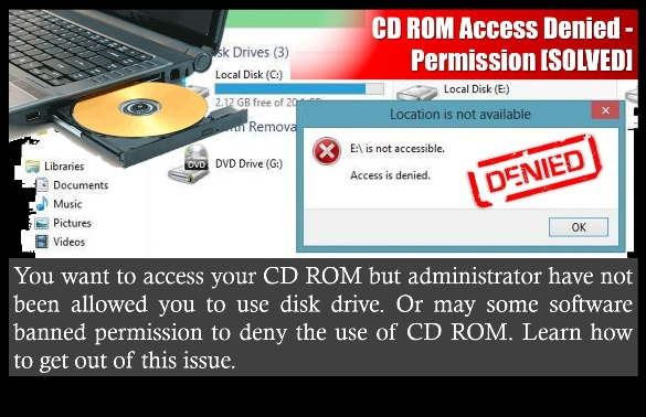 CD ROM Access Denied - Permission [SOLVED]