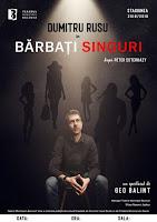 """De 8 Martie, """"Barbati singuri"""" sunt la Teatrul Municipal Bacovia!"""