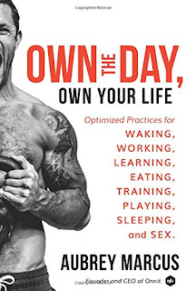 Aubrey Marcus' Book - Own the Day and Your Life..