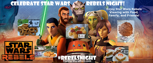 Celebrate Star Wars Rebels Night with Food, Family, and Friends! #RebelsNight