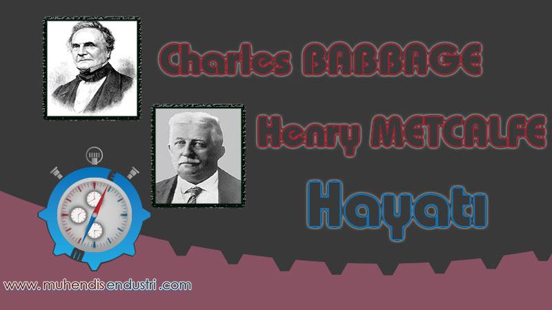 charles-babbage-ve-henry-metcalfe-hayati