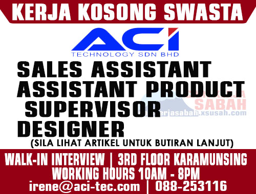 Sabah Job Vacancy | Sales Assistant, Designer, Supervisor
