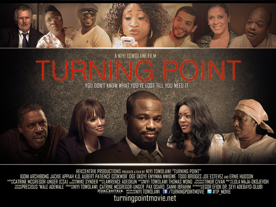Turning Point Movie Produced & Directed By Niyi Towolawi ...