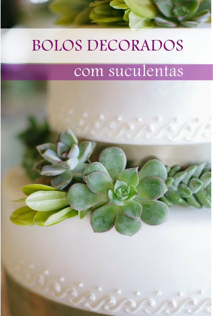 Bolos decorados com suculentas! Jeito de Casa Blog de Decoraç u00e3o e Arquitetura -> Decoração De Bolo Com Flor Natural