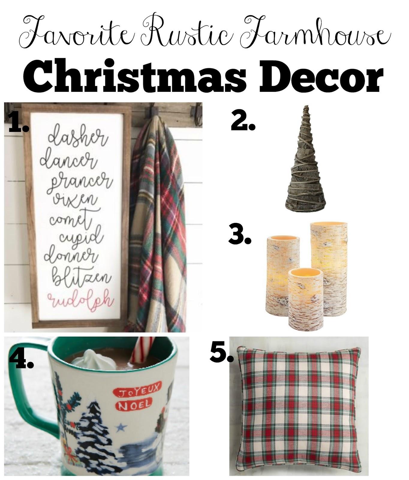 Favorite Rustic Farmhouse Christmas Decor - The Glam Farmhouse