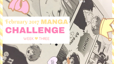 click here to read post Week three of February Manga Challenge 2017