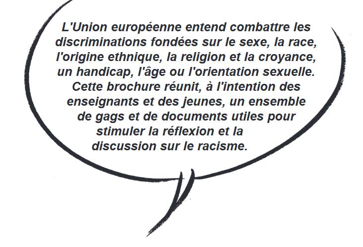 http://www.egalitecontreracisme.fr/sites/default/files/atoms/files/bd_moi_raciste.pdf