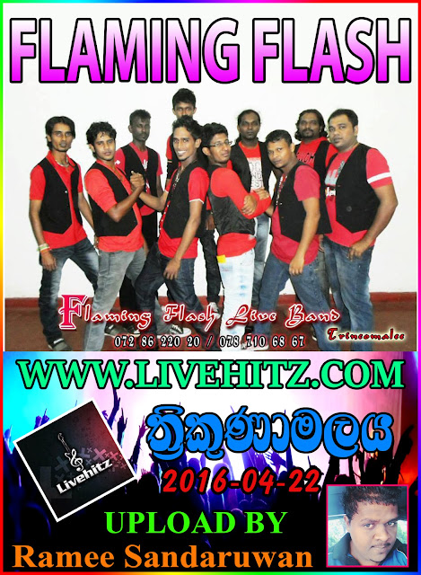 FLAMING FLASH LIVE IN TRINCOMALEE 2016-04-22