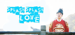 Sinopsis Drama Korea Splash Splash Love