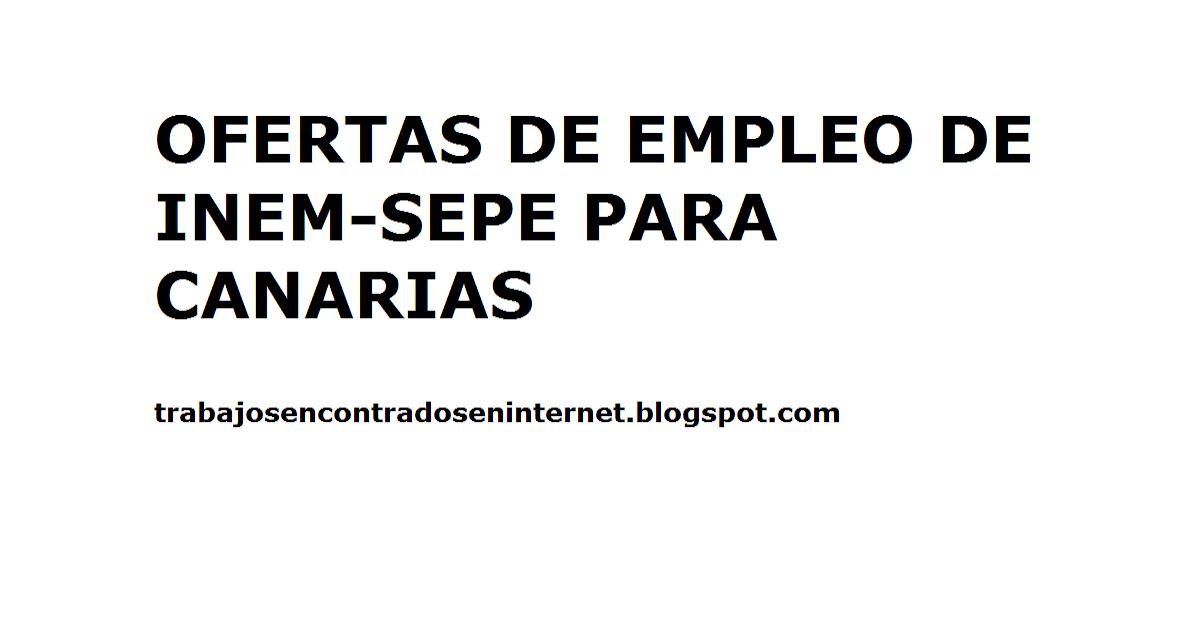 Ofertas de empleo para canarias del inem sepe trabajos - Ofertas de empleo en navarra ...
