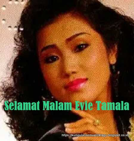 Selamat Malam Evie Tamala